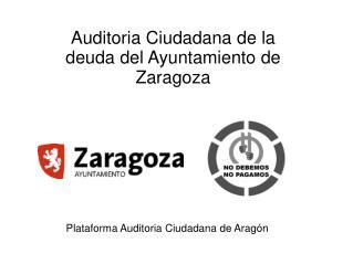 Auditoria Ciudadana de la deuda del Ayuntamiento de Zaragoza