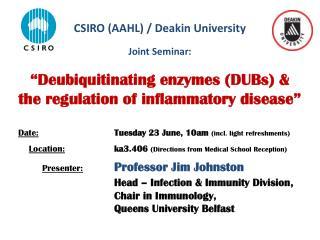 CSIRO (AAHL) / Deakin University Joint Seminar: