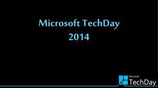 Microsoft  TechDay 2014