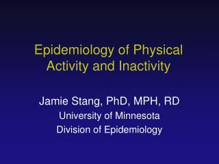 Epidemiology of Physical Activity and Inactivity