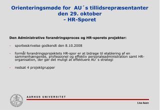 Orienteringsm�de for  AU�s tillidsrepr�sentanter den 29. oktober - HR-Sporet