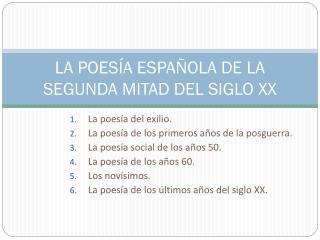LA POESÍA ESPAÑOLA DE LA SEGUNDA MITAD DEL SIGLO XX