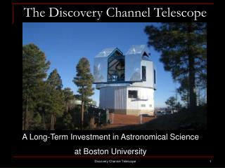 The Discovery Channel Telescope
