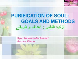 PURIFICATION OF SOUL:             GOALS AND METHODS ????? ????? : ????? ? ???????