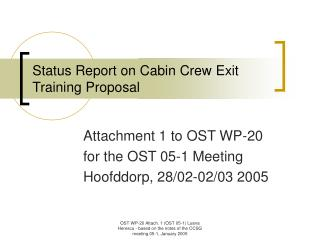 Status Report on Cabin Crew Exit Training Proposal