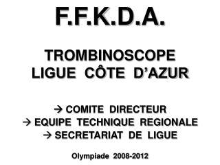 TROMBINOSCOPE LIGUE  CÔTE  D'AZUR