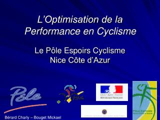 L�Optimisation de la Performance en Cyclisme