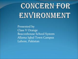 Concern For Environment