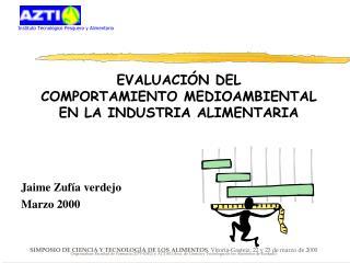 EVALUACIÓN DEL  COMPORTAMIENTO MEDIOAMBIENTAL  EN LA INDUSTRIA ALIMENTARIA