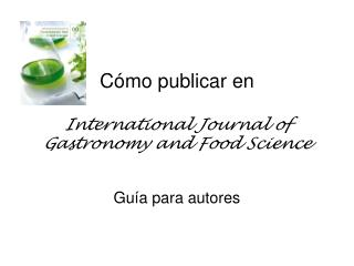 Cómo publicar en International Journal of Gastronomy and Food Science