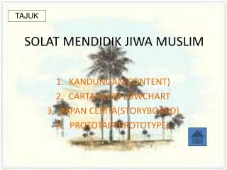 SOLAT MENDIDIK JIWA MUSLIM