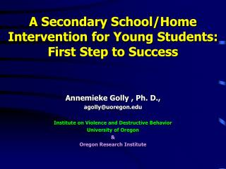 A Secondary School/Home Intervention for Young Students: First  Step to  Success