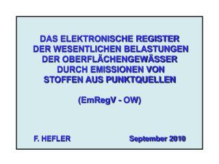 EmRegV - OW  Zweck der Datensammlung