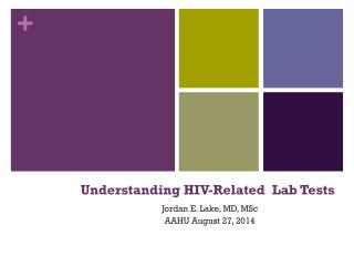 Understanding HIV-Related  Lab Tests