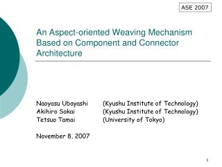 An Aspect-oriented Weaving Mechanism Based on Component and Connector Architecture