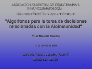 ASOCIACION ARGENTINA DE HEMOTERAPIA E INMUNOHEMATOLOGÍA REUNION CIENTIFICA PARA TECNICOS