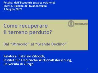 Dal Miracolo Italiano al Grande Declino