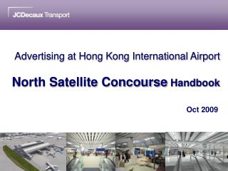 Advertising at Hong Kong International Airport  North Satellite Concourse  Handbook