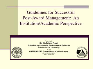 Guidelines for Successful  Post-Award Management:  An Institution/Academic Perspective