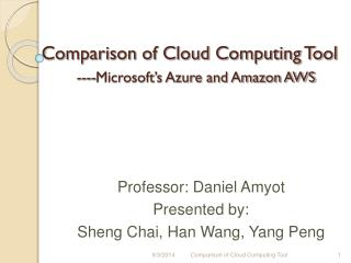 Comparison of Cloud Computing Tool ----Microsoft's Azure and Amazon AWS