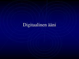 Digitaalinen ääni