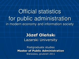 Official statistics for public  administration in modern  economy  and  information society