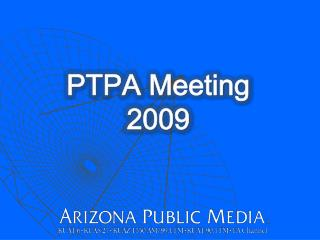 PTPA Meeting 2009