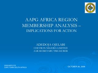 AAPG AFRICA REGION MEMBERSHIP ANALYSIS –  IMPLICATIONS FOR ACTION