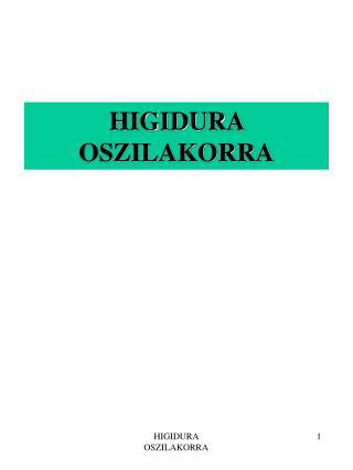 HIGIDURA OSZILAKORRA