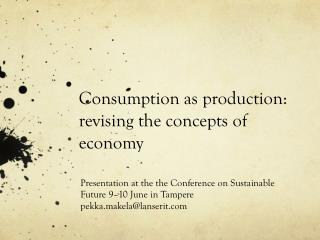 Consumption as production: revising the concepts of economy