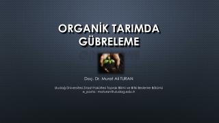 ORGANİK TARIMDA GÜBRELEME