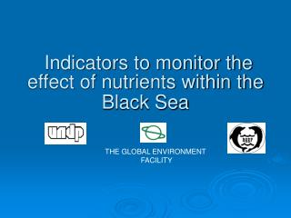 Indicators to monitor the effect of nutrients within the Black Sea