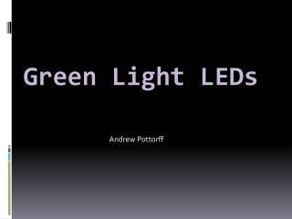 Green Light LEDs