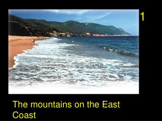 The mountains on the East Coast
