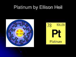 Platinum by Ellison Heil