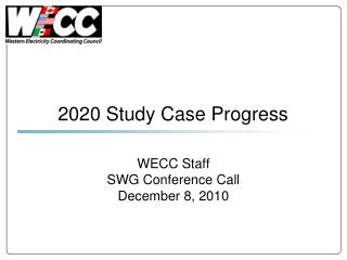 WECC Staff SWG Conference Call December 8, 2010