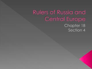 Rulers of Russia and Central Europe