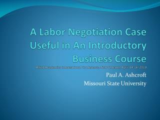 Paul A. Ashcroft Missouri State University
