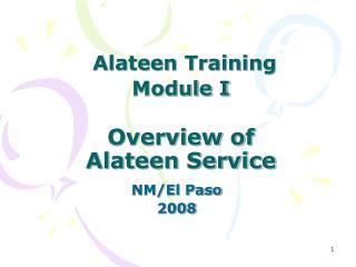 Alateen Training Module I Overview of  Alateen Service