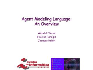 Agent Modeling Language: An Overview