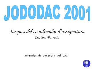 Tasques del coordinador d'assignatura Cristina Barrado