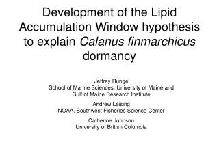 Development of the Lipid Accumulation Window hypothesis to explain  Calanus finmarchicus  dormancy