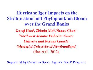 Hurricane Igor Impacts on the Stratification and Phytoplankton Bloom over the Grand Banks