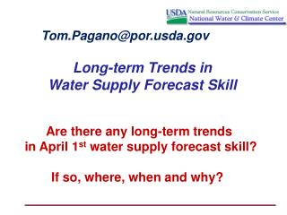Long-term Trends in Water Supply Forecast Skill