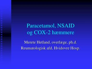 Paracetamol, NSAID  og COX-2 hæmmere