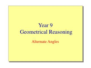 Year 9  Geometrical Reasoning
