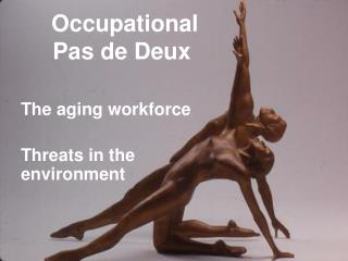 Occupational Pas de Deux