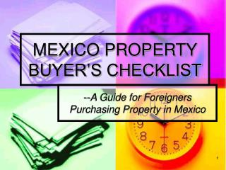 MEXICO PROPERTY BUYER�S CHECKLIST