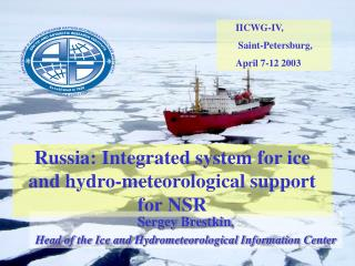 Russia: Integrated system for ice and hydro-meteorological support for NSR