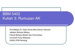 BBM 5402 Kuliah 3: Rumusan AK